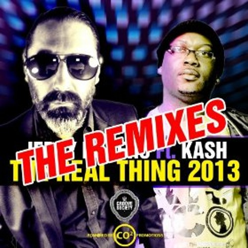 Jerry Ropero feat Kash - The Real Thing 2013 (DJ Tarkan Remix - Radio Edit)