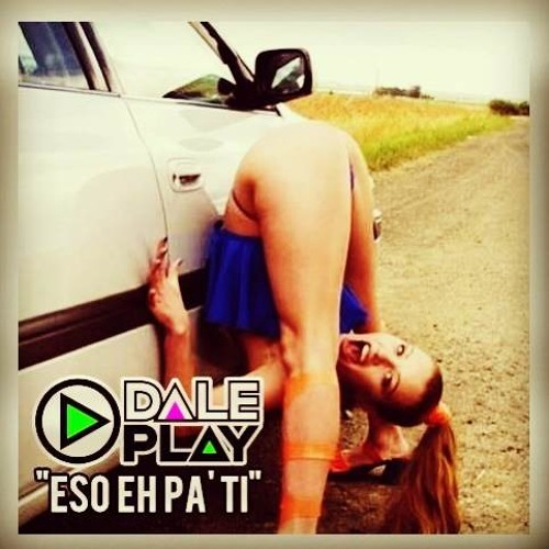 Eso Eh Pa' Ti ft. Maffio by DalePlay