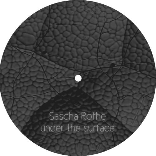 Sascha Rothe - Under The Surface (Original Mix) (192kbps preview)
