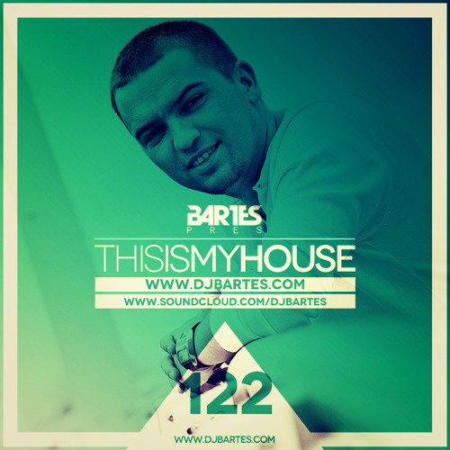Bartes pres.This is my house 122