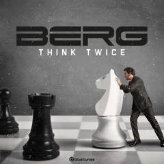 Berg - Think Twice