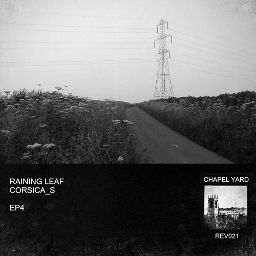 REV021: EP4 by Raining Leaf / Corsica_S
