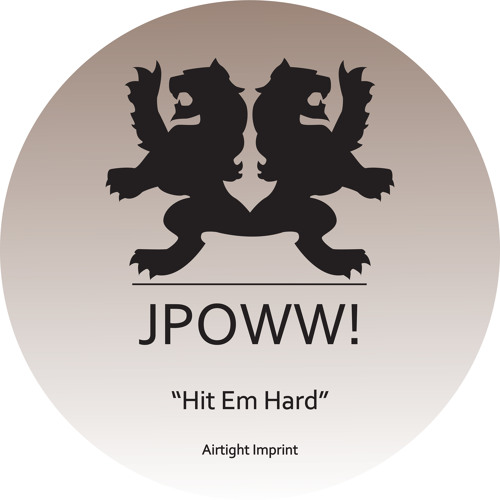 "JPOWW ""Hit Em Hard EP"" [AIMP 012]"