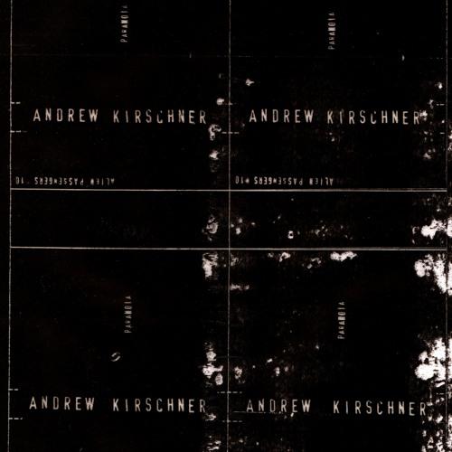 ANDREW KIRSCHNER: Paranoia (excerpt)