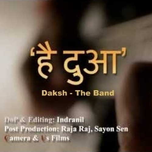 Hai Dua - Daksh The Band