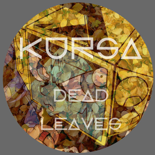 Dead Leaves [Up on Bandcamp]
