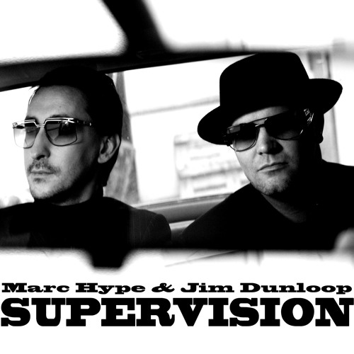 Hype & Dunloop - SUPERVISION2