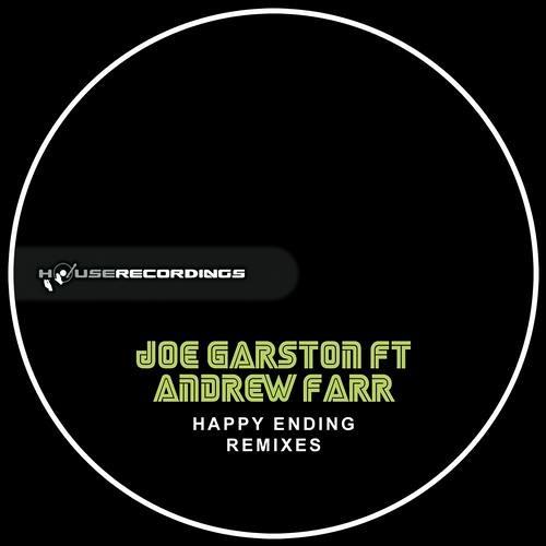 Joe Garston Ft. Andrew Farr - Happy Ending (Pierce G Remix)