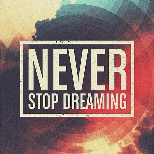 Never Stop Dreaming (J&H Remix)