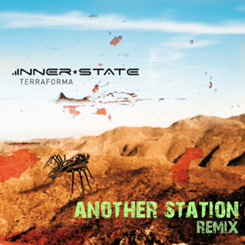 Inner State - Terraforma (Another Station Remix)