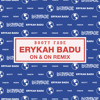 Erykah Badu - On & On (Booty Fade Remix) mp3
