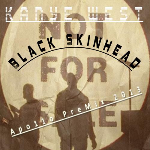 Kanye West - Black Skinhead (Electro Remix) (Apo11o)