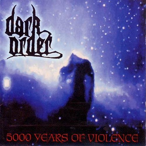 Dark Order   Warrior God King