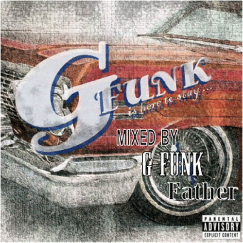 Westcoast Mix - Mixed By G-Funk Father