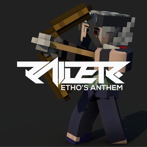 Raider - Etho's Anthem