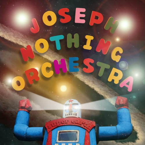 """Joseph Nothing Orchestra - SUPER EARTH (from """"SUPER EARTH"""")"""