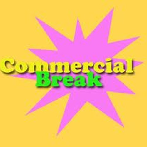Commercial Break Ft. That KiD (Produced By Unknown Beats) 1