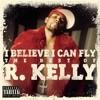 R&B - R. Kelly - I Believe I Can Fly ~ A cappella