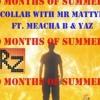 RoutineZero and Mr. MattyB: 10 Months Of Summer