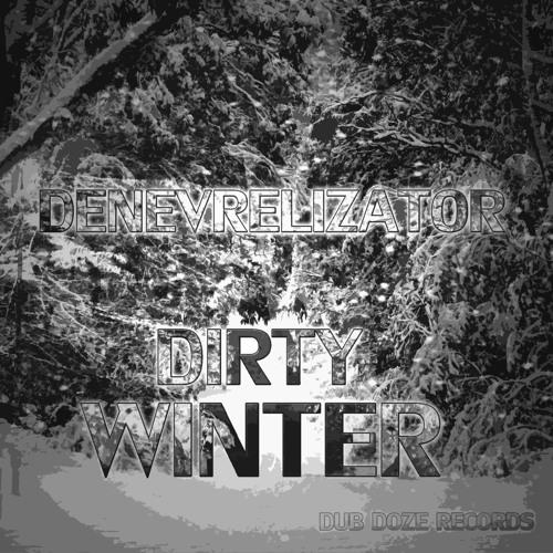 Denevrelizator - Dirty Winter (Original)