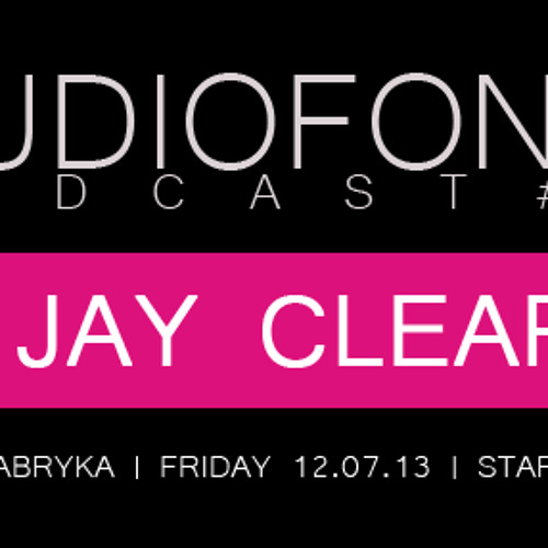 S. Jay Audiofonia Radio Podcast FREE DOWNLOAD