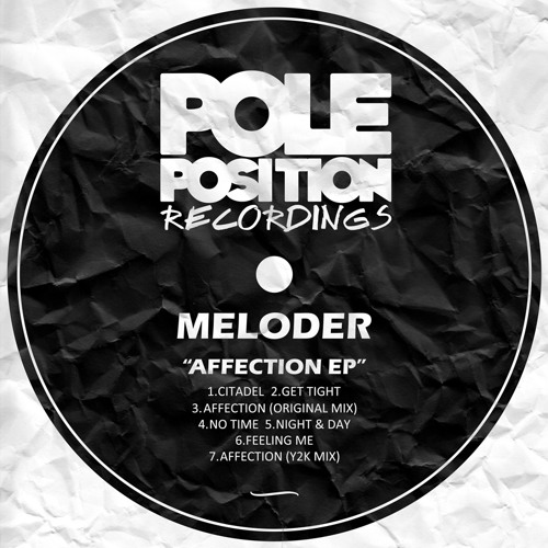 Affection EP (Preview) [Pole Position Recordings] OUT NOW