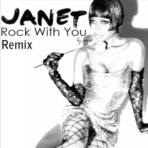 Rock With You (Remix) - Janet Jackson