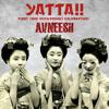 YATTA!! 1st Anniversary