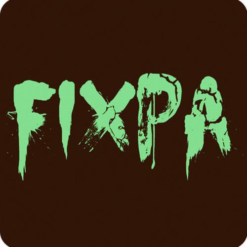 FIXPA - COWARD (FIXPA 2013 REMIX) CLIP
