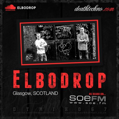 DTMIX067 – Elbodrop [Glasgow, SCOTLAND]