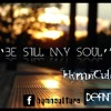 'Be Still, my soul'