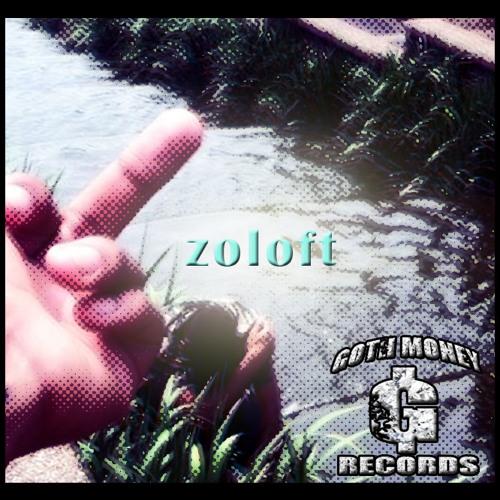 """ DEPRE$$ED BOIZ """"ZOLOFT""""  - BITCH FROM FLEXICO"""