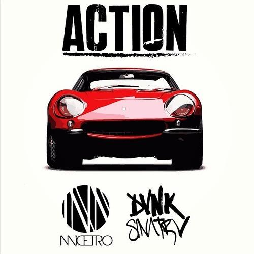 ACTION by Micetro X Dvnk Sinatrv