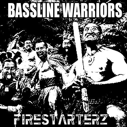 BassLine Warriors by Firestarterz