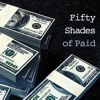 50 SHADES MORE PAID