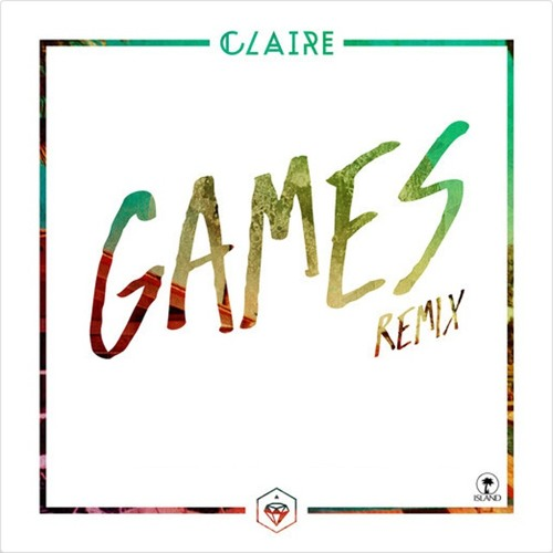 Claire - Games (Talul Remix)