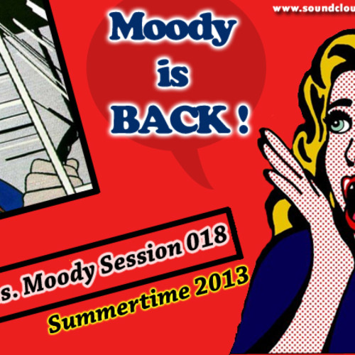 B&S Pres. Moody Session 018 (Summertime 2013)