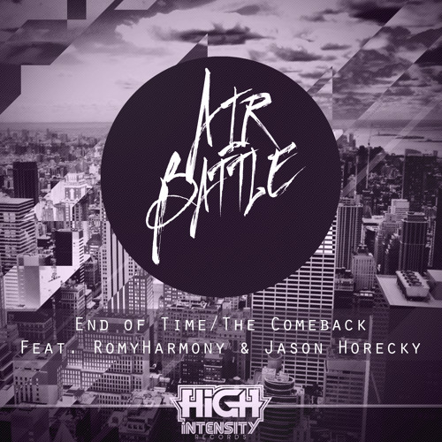 Airbattle feat. RomyHarmony - End Of Time [Out on High Intensity Records]