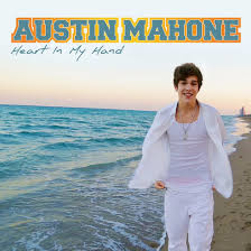 Austin Mahone - Heart in my Hand
