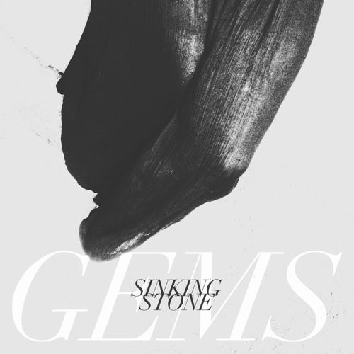 GEMS - Sinking Stone