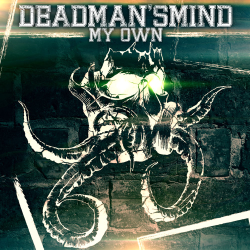 DeadMan'sMind - Facing The Anger(My Own EP 2013)