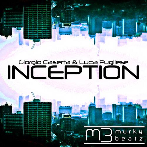Giorgio Caserta & Luca Pugliese - Inception (Twitchin Skratch Mix) TEASER