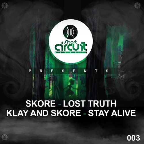 Klay & Skore - Stay Alive OUT NOW!!!!