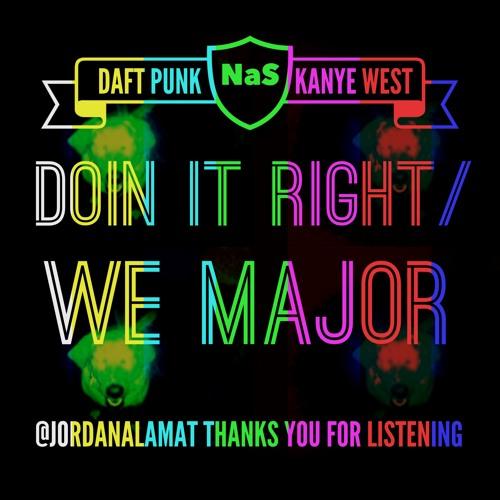 Doin' it Right/We Major