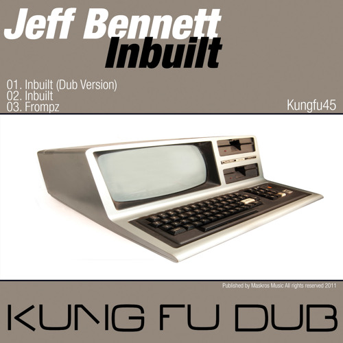 Jeff Bennett - Frompz - Kung Fu Dub (2011)