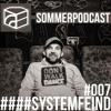 systemFEIND aka Mr Schlott - Jeden Tag ein Set SommerPodcast 007 mp3