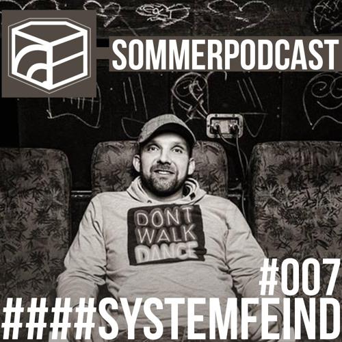 systemFEIND aka Mr Schlott - Jeden Tag ein Set SommerPodcast 007