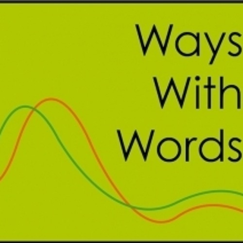 Ways With Words July 13