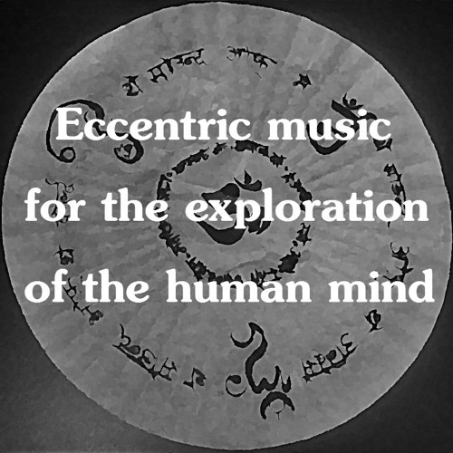 Eccentric music for the exploration of the human mind