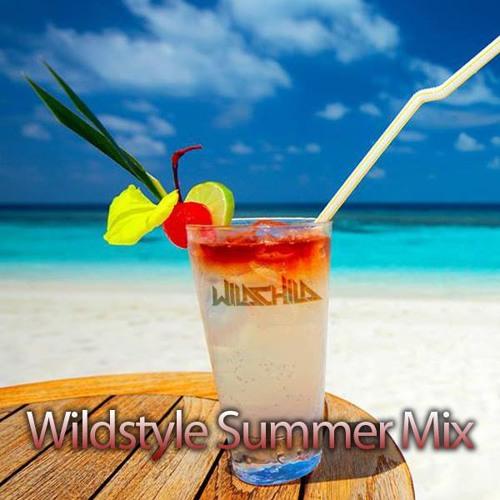 Wildstyle Summer Mix